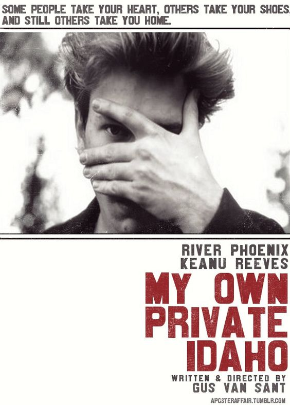 """My Own Private Idaho (1991) """"I love you, and... you don't pay me."""""""