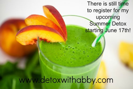 There is still time to register for my upcoming Summer Detox starting June 17th!  www.detoxwithabby.com