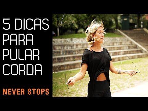 CINCO DICAS NA HORA DE PULAR CORDA! - YouTube