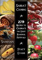 Sabbat Cooking by Stacy Evans. *A tree will be planted in a deforested area of the world for every copy sold!*  'Sabbat Cooking' is the complete volume of eight cookbooks in the Sabbat Cooking series, these included Imbolc, Ostara, Beltane, Litha, Mabon, Lughnasadh, Samhain and Yule. This ebook contains a total of 279 recipes. Also, included are the magickal properties in many of the ingredients, as well as ways to utilize them while cooking.  $6.50