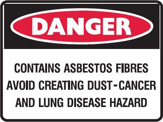 Asbestos Warning Signs - Contains Asbestos Fibres Avoid Creating Dust