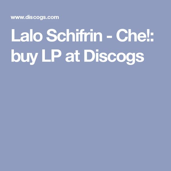 Lalo Schifrin - Che!: buy LP at Discogs