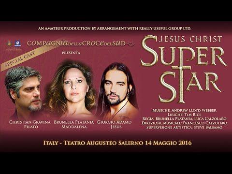 JESUS CHRIST SUPERSTAR - COMPLETE - full version HD live 2016 ...