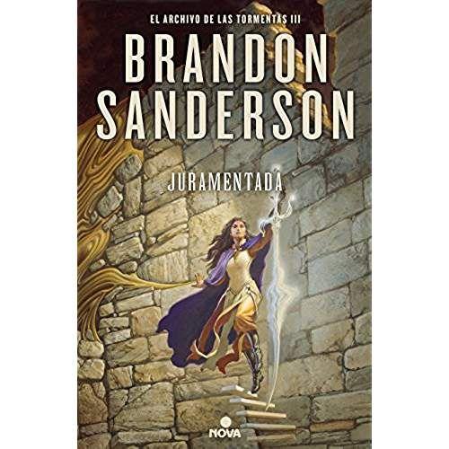 Juramentada Oathbringer El Archivo De Las Tormentas Spanish Edition Brandon Sanderson Sci Fi Books Books