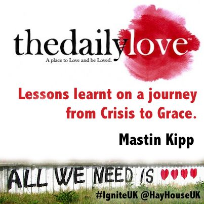 Words of wisdom from Daily Love founder Mastin Kipp, who'll be speaking at Ignite in March: http://i-can-do-it-ignite.co.uk/