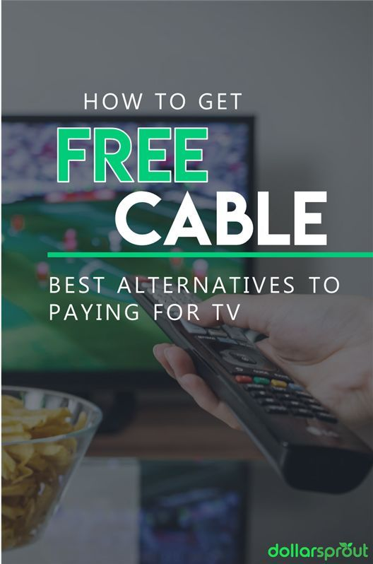 6 Legal Ways To Get Free Cable Tv Channels Get Full Episodes Online Cable Tv Frugal Living Tips Living On A Budget