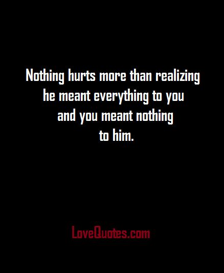 Nothing Hurts More - LoveQuotes.com