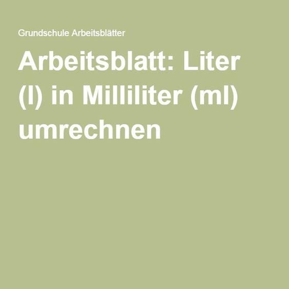Arbeitsblatt liter l in milliliter ml umrechnen - How many milliters in a liter ...