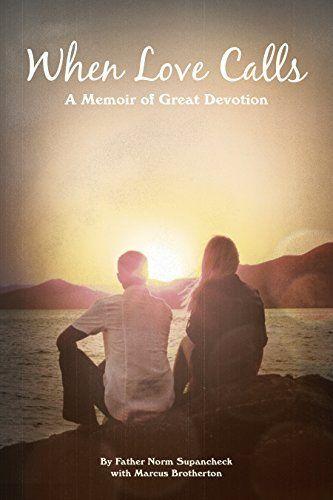 When Love Calls: A Memoir of Great Devotion, http://www.amazon.com/dp/B00U7XOEN4/ref=cm_sw_r_pi_awdm_sgrYvbE7V673W