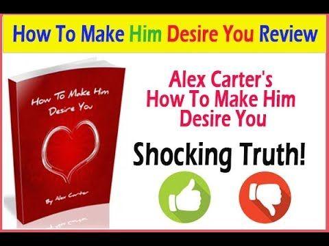 Make Him Desire You Review Alex Carter S Make Him Desire You Review Alex Carter Confident Person Emotionally Unavailable Men