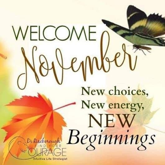 Pin By Berdie Creech On Holiday Greetings Memes November Quotes Welcome November November Pictures
