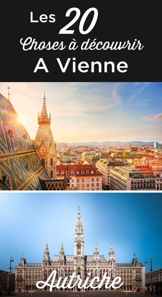 Visiter Vienne Top 23 Des Choses A Faire Et A Voir Voyage Autriche Visiter Vienne Voyage Autriche Voyage A Vienne