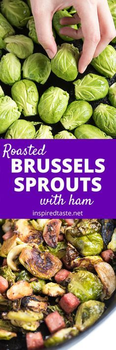 A simple roasted brussels sprouts recipe with garlic and ham. See the recipe on inspiredtaste.net