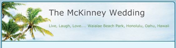 The McKinney Wedding - Live, Laugh, Love.... Waialae Beach Park, Honolulu, Oahu, Hawaii