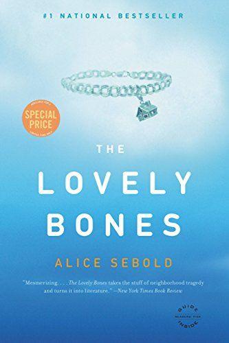 The Lovely Bones by Alice Sebold : February 2003