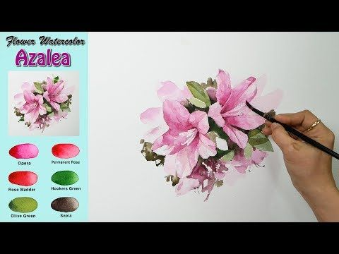 Basic Flower Watercolor Azalea Wet In Wet Arches Rough Namil Art Youtube Watercolor Flowers Flower Painting Videos Flower Drawing