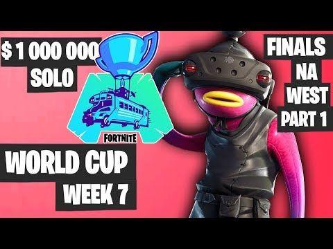 Fortnite World Cup Week 7 Highlights Final Na West Solo Part 1 Fortnite Fortnite Comic Book Store World Cup