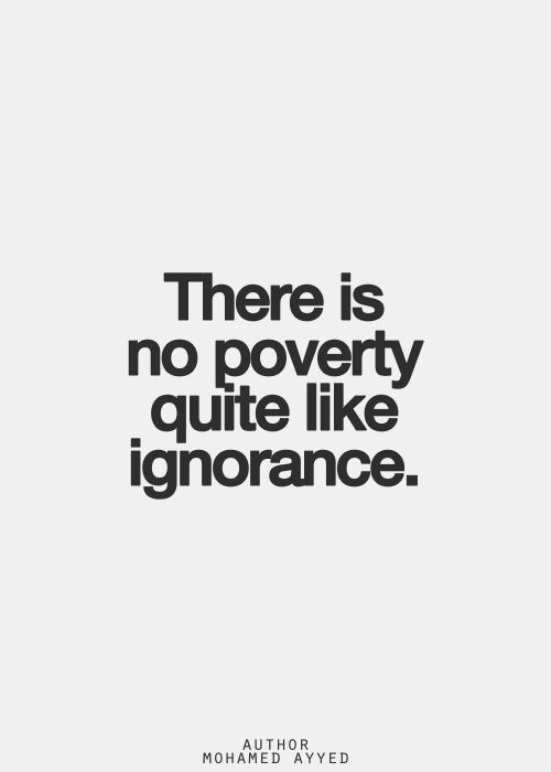 Ignorance quotes tumblr