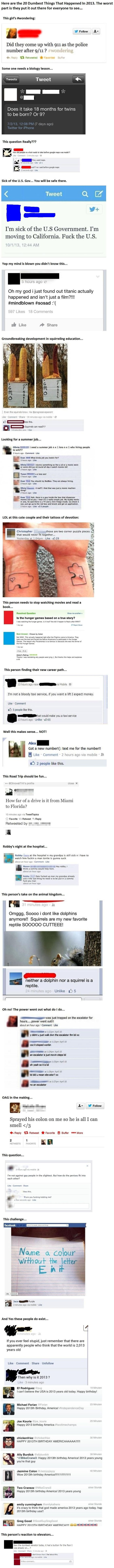 2013 will go down as the dumbest year in human history... Thanks to these 20 people... - quickmeme