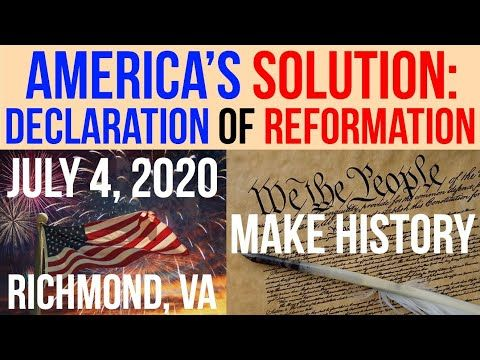 Event Announcement America S Solution Declaration Of Reformation July 4th 2020 Richmond Va Youtube In 2020 Reformation Richmond Solutions