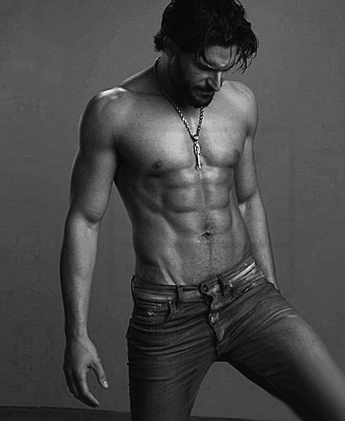Joe Manganiello - he should be illegal! Honestly though how can someone be this fucking sexy!:
