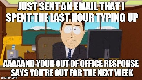SO GOOD! Eleven HILARIOUS Ways to Surprise People with Your Out of Office Email — Tools + Resources — Medium