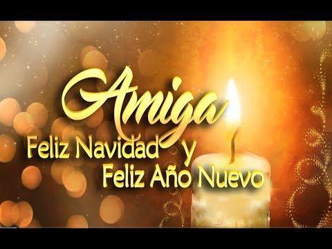 Feliz Navidad Y Año Nuevo 2019 Amiga Mensajes Y Frases De