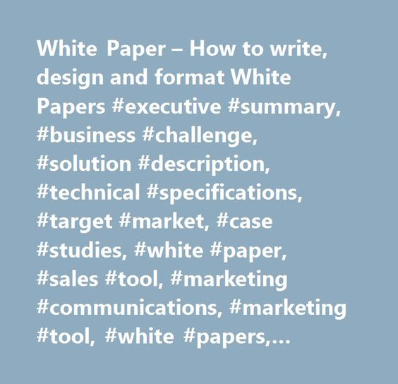 White Paper  How To Write Design And Format White Papers