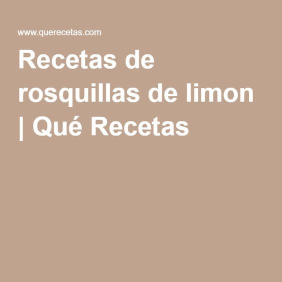 Recetas de rosquillas de limon | Qué Recetas