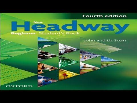 New Headway Beginner Unit One Youtube Teacher Books Beginner Books Student