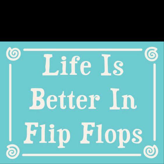 nothing beats  flip flops