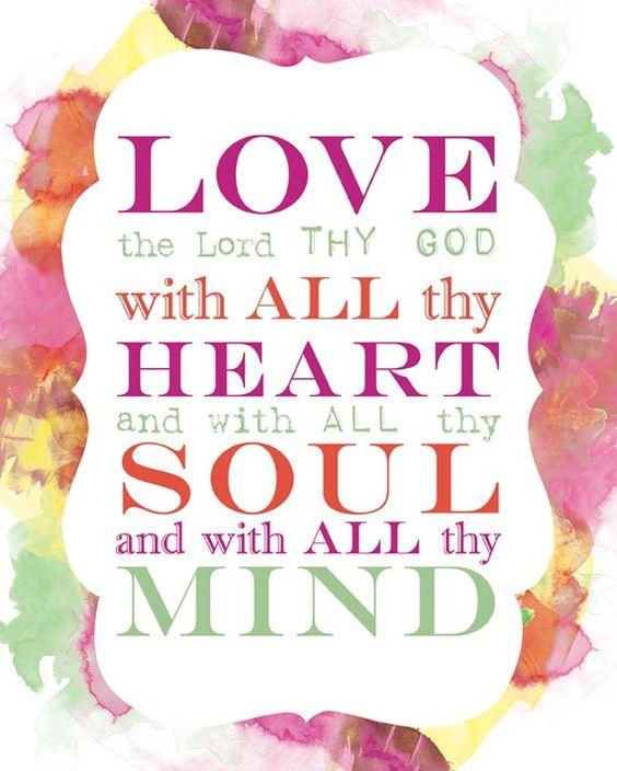 Love The Lord Thy God - Matthew 22
