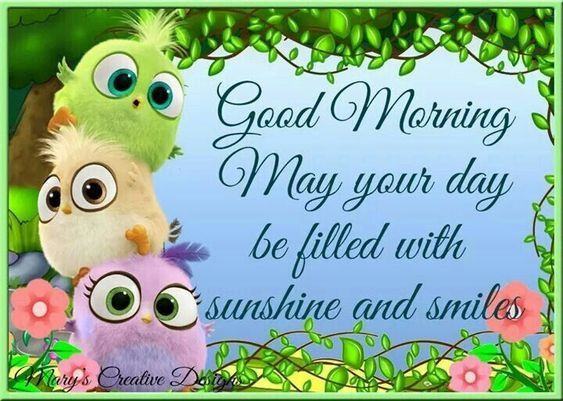 May Your Day Be Filled With Sunshine And Smiles Day Good Morning Good Morning Quotes Morning Images Good Morning Picture Good Morning Daughter Morning Pictures