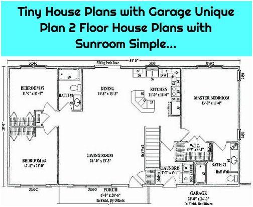 1 Tiny House Plans With Garage Unique Plan 2 Floor House Plans With Sunroom Simple Tiny House Plans With Gara In 2020 Tiny House Plans Garage House Plans House Plans