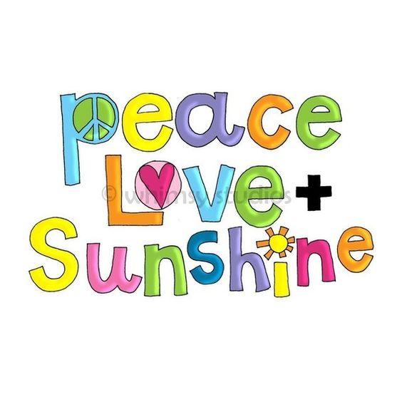 peace love and sunshine <3