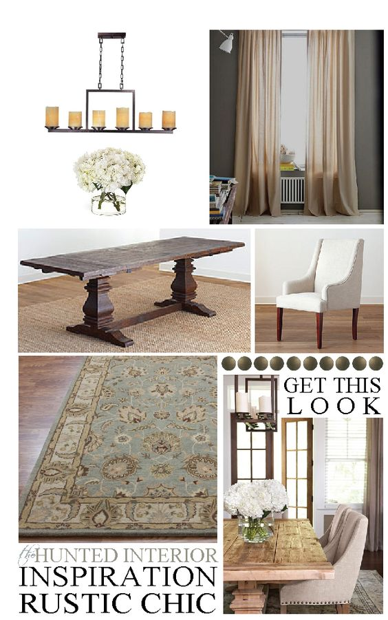 the HUNTED INTERIOR:   Get This Look: Rustic Chic Dining Room: