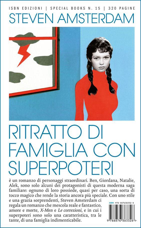 Ritratto di famiglia con superpoteri, #ISBNedizioni #StevenAmsterdam