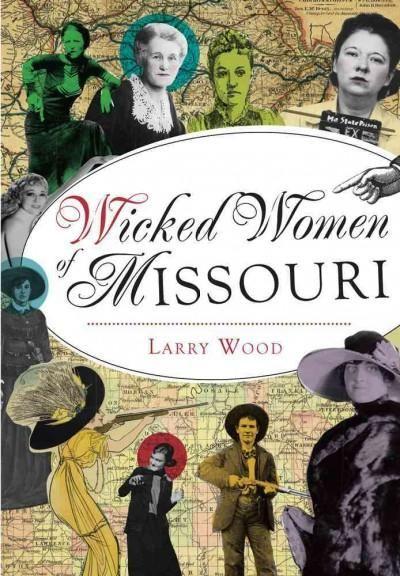 Wicked Women of Missouri