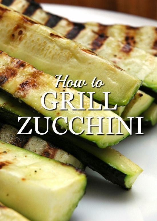 How to Grill Zucchini | How To Grill Zucchini, Healthy Side Dishes and ...