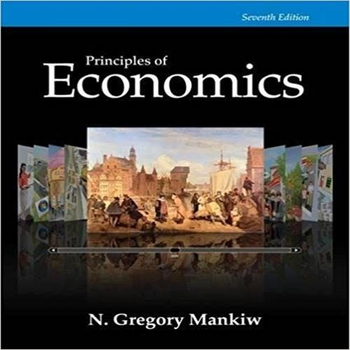 Principles Of Economics 7th Edition By Mankiw Solution Manual Economics Books Macroeconomics Economics