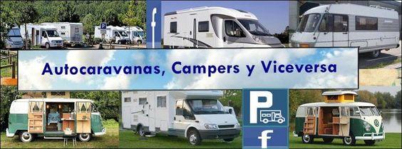 Página del Grupo Autocaravanas, Campers y Viceversa enamorados de viajar con libertad llevando la casa a cuestas.