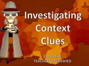 $4.00This 30-slide presentation provides you with a thorough investigation into the mystery of solving context clues.