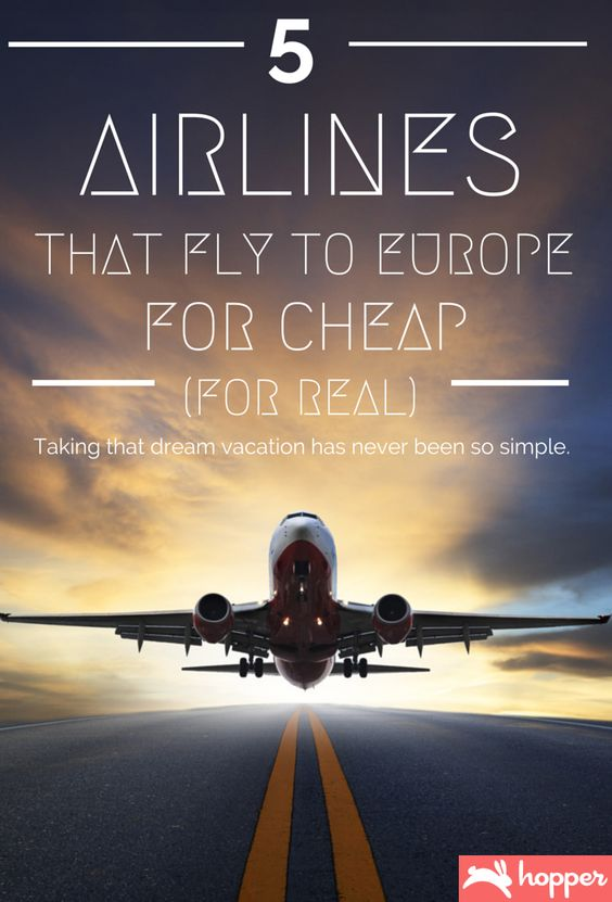 5 Airlines That Fly to Europe for Cheap (for Real). #travel