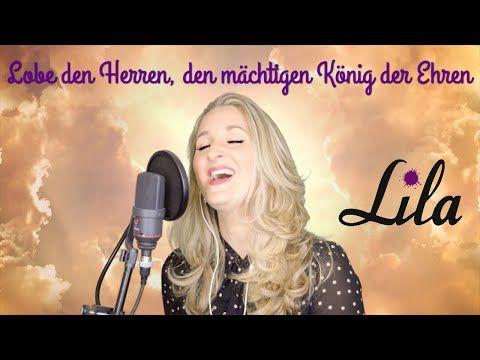 Lobe Den Herren Den Machtigen Konig Der Ehren Gesungen Von Lila Gl392 Youtube Lobe Den Herrn Singen Trauerfeier