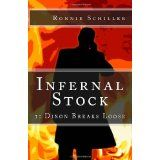 Infernal Stock I: Dixon Breaks Loose (Paperback)By Ronnie Schiller