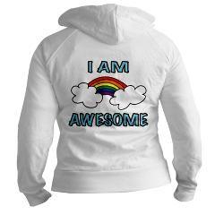 "I Am Awesome Junior's Hoodie > ""I Am Awesome"" Rainbow > i.am.jaxxis ART - buy at http://cafepress.com/iamjaxxis"