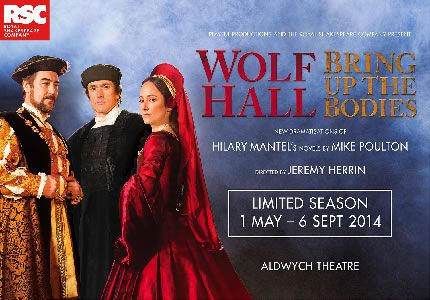 Wolf Hall is the first installment from the RSC at the Aldwych Theatre starring Nathaniel Parker as King Henry VIII. Wolf Hall runs from May - September 2014.