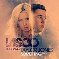 Lasgo Feat. Taylor Jones – Something 2013