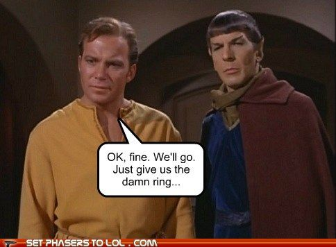 star trek/lotr: Rings Mashup, Trek Crossover, Star Trekking, Startrek Tribbles, Star Trek Meme, Trek Meets, Snort Laugh, Lord Of The Rings