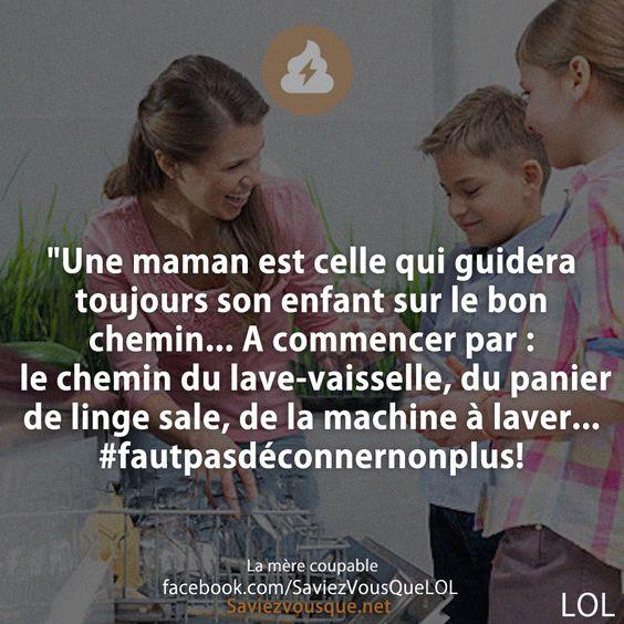 Une maman est celle qui guidera toujours son enfant sur le bon chemin - Comment laver son lave vaisselle ...